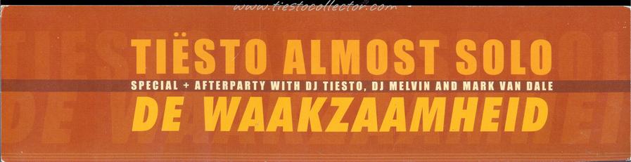 13 May 2000 – Tiesto Almost Solo – De Waakzaamheid, Zaandam