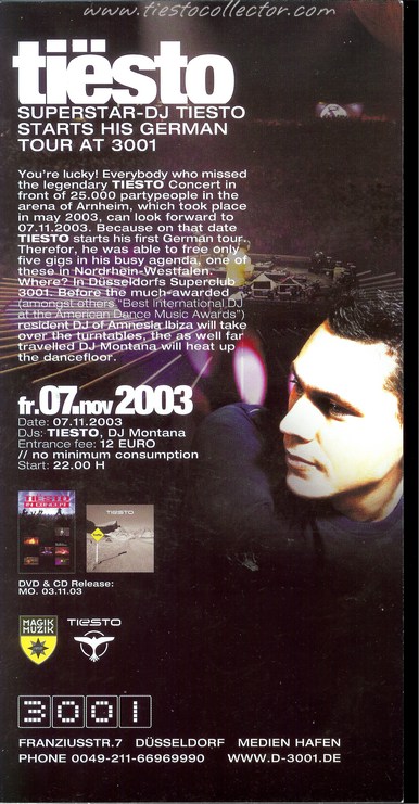 7 November 2003 – Tiesto In Concert – 3001, Düsseldorf