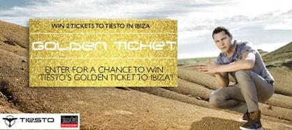 Win Tiësto's Golden Ticket to Ibiza!
