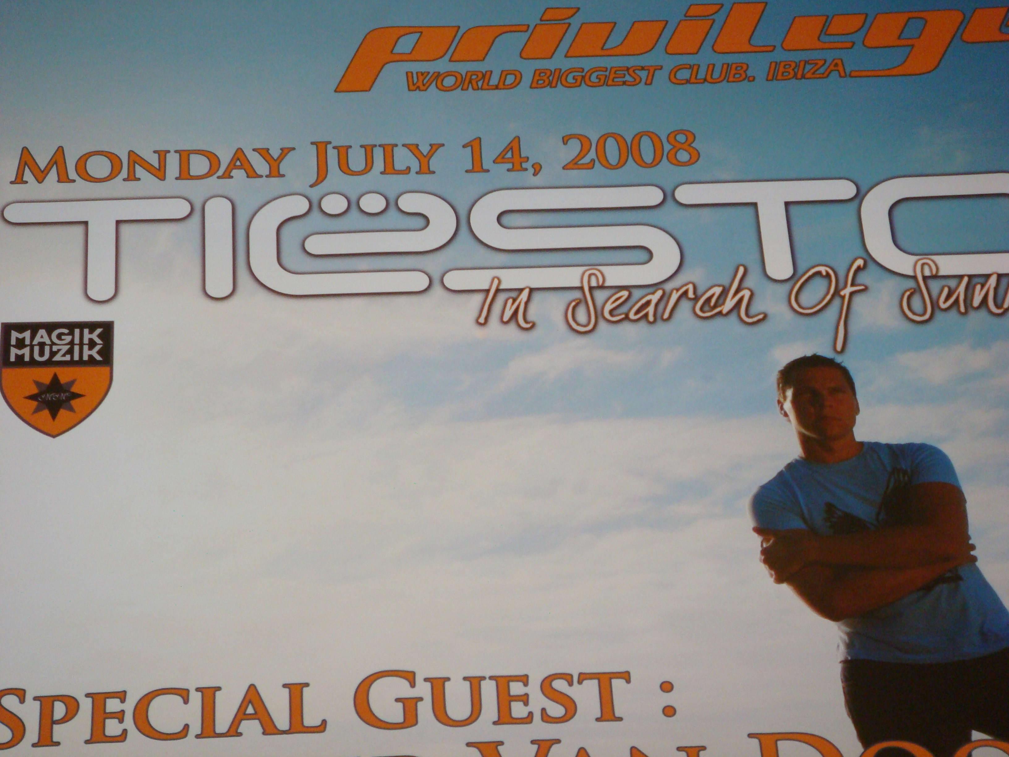 Tiesto at Privilege Ibiza 14 july 2008 Poster