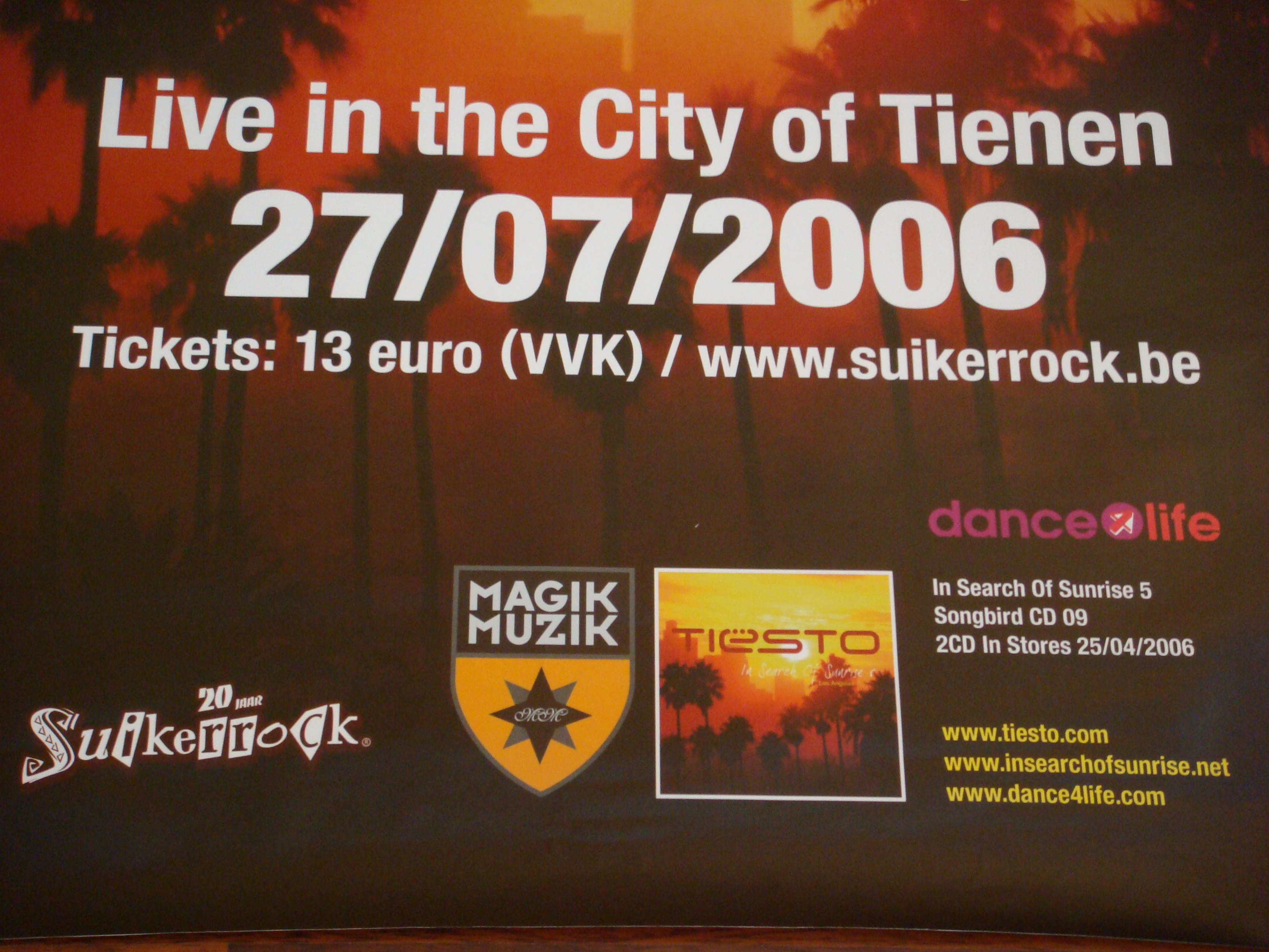 Dj Tiesto Live in Tienen 27 July 2006 Poster