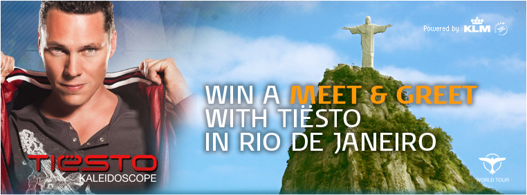 Meet and Greet Tiësto in Rio (win a free trip!)