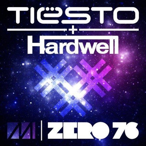 Tiesto & Hardwell – Zero 76