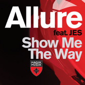 Allure – Show Me the Way – EP feat Jes (2011)