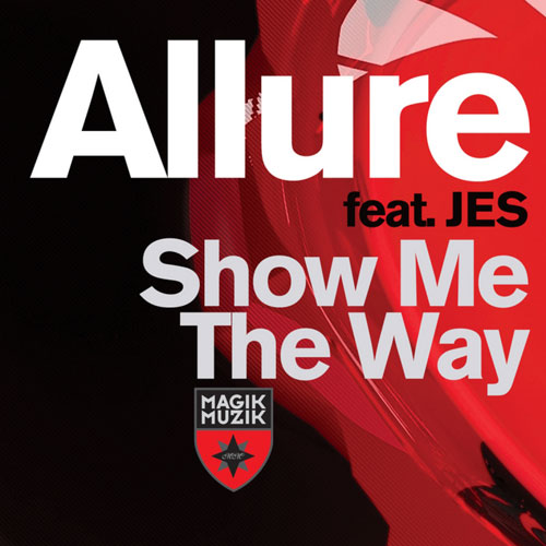 Allure Show Me The Way (Official Video)