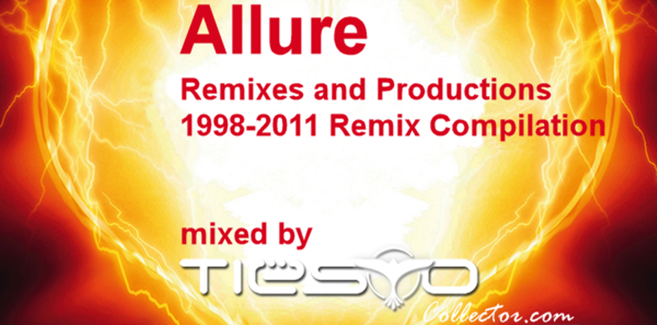 Download Allure Remixes and Productions 1998-2011 Remix Compilation