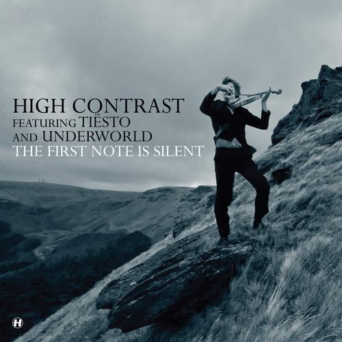 High Contrast feat Tiësto and Underworld – The First Note is Silent