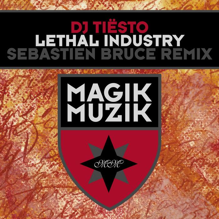 Tiesto – Lethal Industry (Sebastien Bruce Remix)