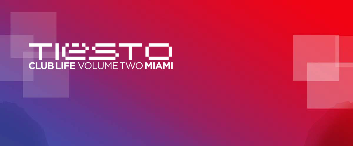 Tiesto – Club Life Volume 2 Miami Tracklist (2012)